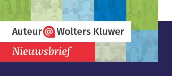 Nieuwsbrief voor Wolters Kluwer auteurs